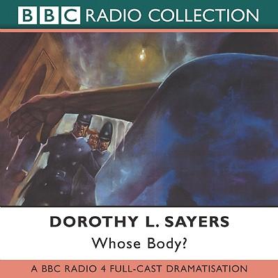 Whose Body?: A BBC Full-Cast Radio Drama Cover Image