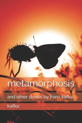 metamorphosis: and other stories by franz kafka Cover Image