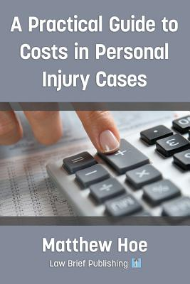 A Practical Guide to Costs in Personal Injury Cases Cover Image