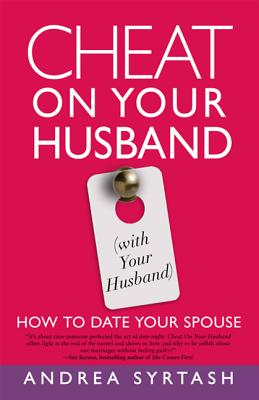Cheat on Your Husband (with Your Husband) Cover