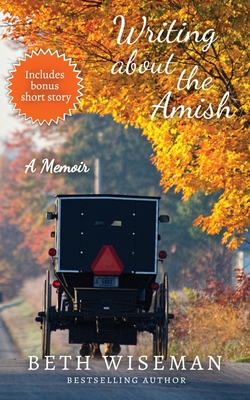 Writing About the Amish: A Memoir Cover Image