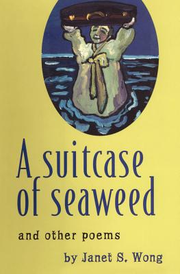 A Suitcase of Seaweed and Other Poems Cover Image