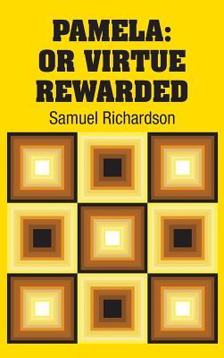Pamela: Or Virtue Rewarded Cover Image