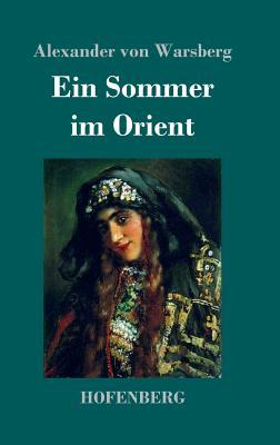 Ein Sommer im Orient Cover Image