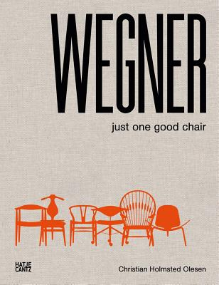 Wegner: Just One Good Chair Cover Image