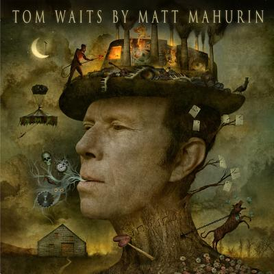 Tom Waits by Matt Mahurin Cover Image
