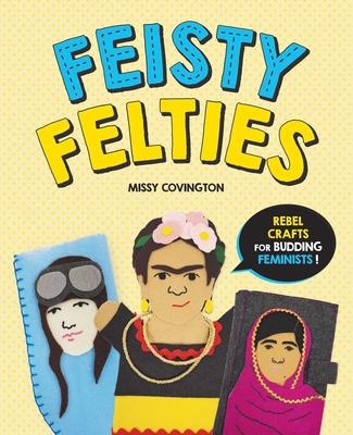 Cover for Feisty Felties
