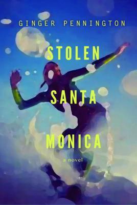 Stolen Santa Monica Cover Image