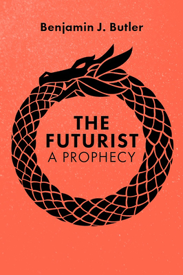 The Futurist: A Prophecy Cover Image