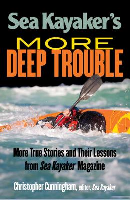 Sea Kayaker's More Deep Trouble Cover Image