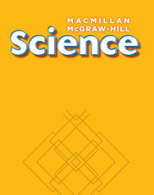 Macmillan/McGraw-Hill Science, Grade K, Science Readers Deluxe Library (6 of Each Title) (Older Elementary Science) Cover Image