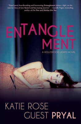 Cover for Entanglement (Hollywood Lights #1)