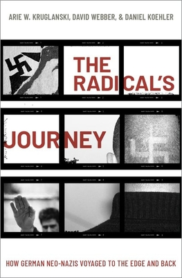 The Radical's Journey: How German Neo-Nazis Voyaged to the Edge and Back Cover Image