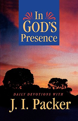 In God's Presence: Daily Devotions with J.I. Packer Cover Image