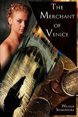 The Merchant of Venice: The Pure Shakespeare Series, a Tale of Love and Avarice Cover Image