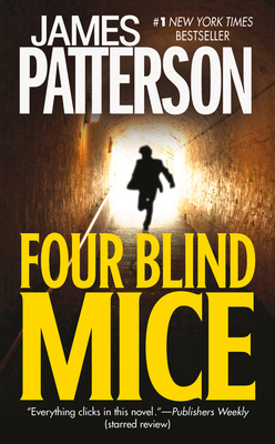 Four Blind Mice (Alex Cross Novels #8) Cover Image