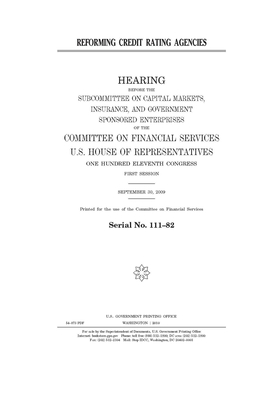 Reforming credit rating agencies: hearing before the Subcommittee on Capital Markets, Insurance, and Government Sponsored Enterprises of the Committee Cover Image