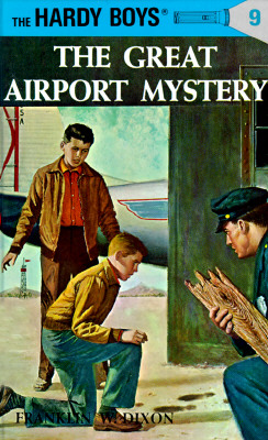Hardy Boys 09: the Great Airport Mystery (The Hardy Boys #9) Cover Image