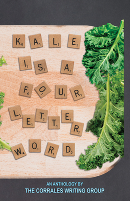 Kale Is a Four Letter Word