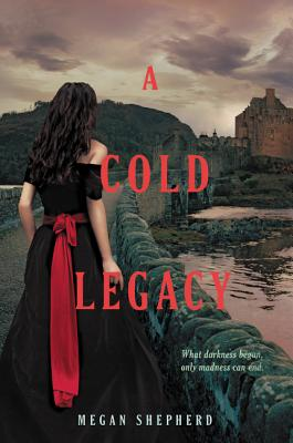 Cover for A Cold Legacy (Madman's Daughter #3)