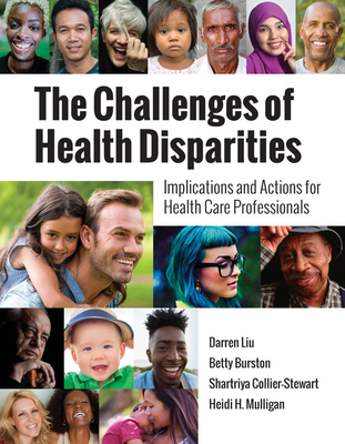 The Challenges of Health Disparities: Implications and Actions for Health Care Professionals Cover Image