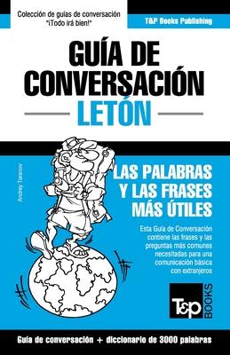 Guía de Conversación Español-Letón y vocabulario temático de 3000 palabras Cover Image