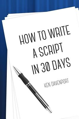 How To Write A Script in 30 Days Cover Image