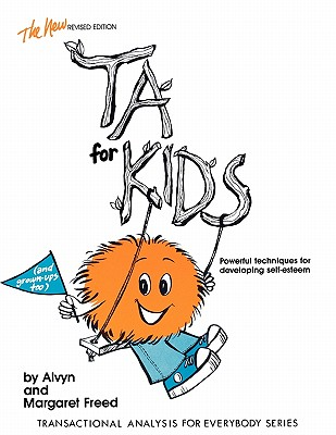 Ta for Kids (Transactional Analysis for Everybody) Cover Image
