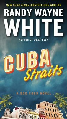 Cuba Straits (A Doc Ford Novel #22) Cover Image