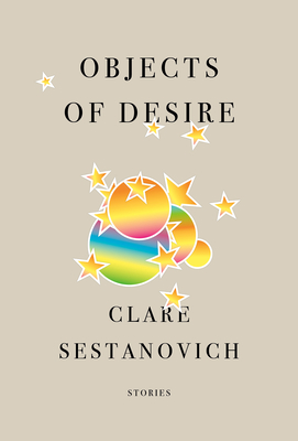 Objects of Desire: Stories Cover Image