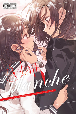 Éclair Blanche: A Girls' Love Anthology That Resonates in Your Heart (?clair: A Girls' Love Anthology That Resonates in Your Heart #2) Cover Image
