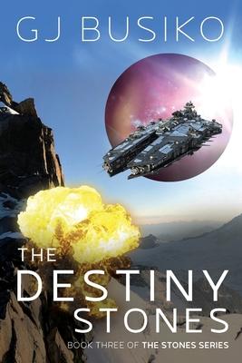 The Destiny Stones Cover Image