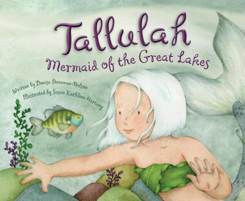 Tallulah: Mermaid of the Great Lakes Cover Image