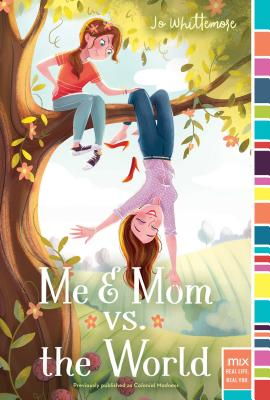 Me & Mom vs. the World (mix) Cover Image