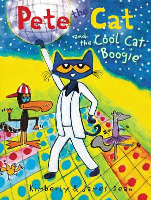 Pete the Cat and the Cool Cat Boogie Cover Image