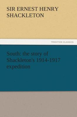South: The Story of Shackleton's 1914-1917 Expedition Cover Image