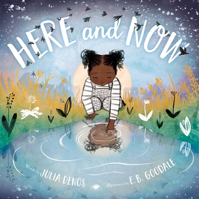 Here and Now (padded board book) Cover Image