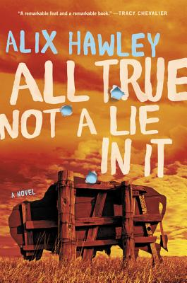 All True Not a Lie in It: A Novel Cover Image