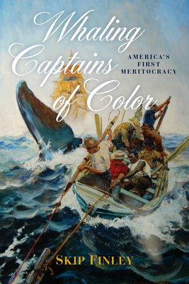 Whaling Captains of Color: America's First Meritocracy Cover Image