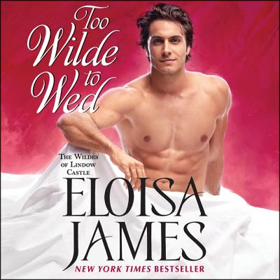 Too Wilde to Wed Lib/E (Wildes of Lindow Castle #2) Cover Image