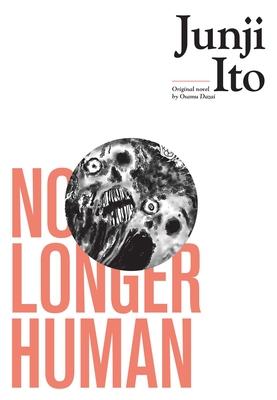 No Longer Human (Junji Ito) Cover Image