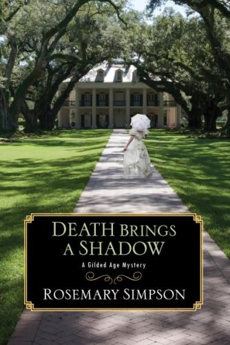 Death Brings a Shadow (A Gilded Age Mystery #4) Cover Image