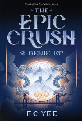 The Epic Crush of Genie Lo (A Genie Lo Novel) Cover Image