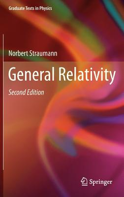 General Relativity (Graduate Texts in Physics) Cover Image