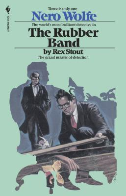 The Rubber Band (Nero Wolfe #3) Cover Image