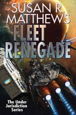 Fleet Renegade (Under Jurisdiction #2) Cover Image