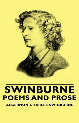 Swinburne - Poems and Prose Cover