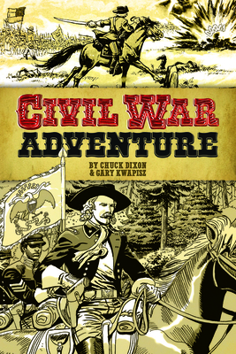 Civil War Adventure (Dover Graphic Novels) Cover Image