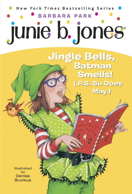 Junie B. 1st Grader Jingle Bells, Batman Smells! (P.S. So Does May) [With Cut Out Ornament] Cover