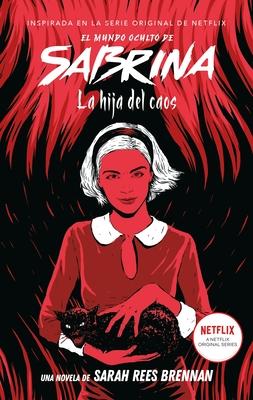 El Mundo Oculto de Sabrina 2. La Hija del Caos Cover Image
